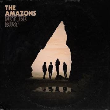 "The Amazons (@TheAmazons) - ""Future Dust"" (Album)"