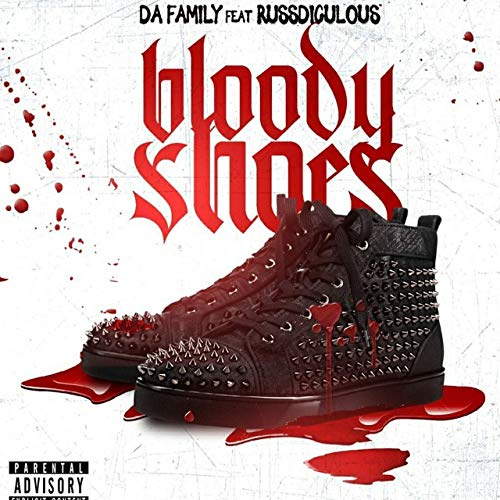 "Da Family F/ Russdiculous (@Specter_Smit) – ""Bloody Shoes"""