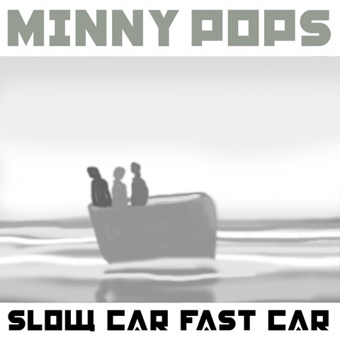 "Minny Pops (@MinnyPops) – ""Slow Car Fast Car"""