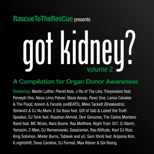 "DJ RasCue (@RasCue) & Various Guests – ""Got Kidney? Vol. 2"" (Album)"