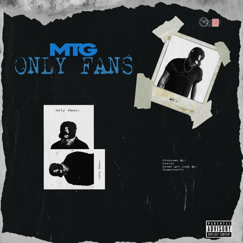 """M.T.G. (@Real__MTG) – """"Only Fans"""""""