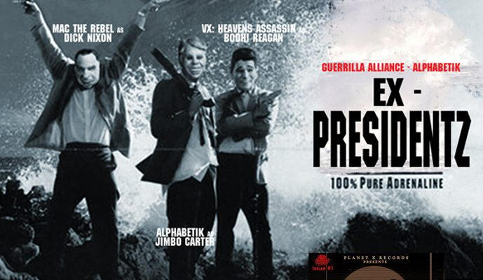 Ex-Presidentz – Guerrilla Alliance ft. Alphabetik (@VXPlanetXPXR) (@PlanetXRecords)