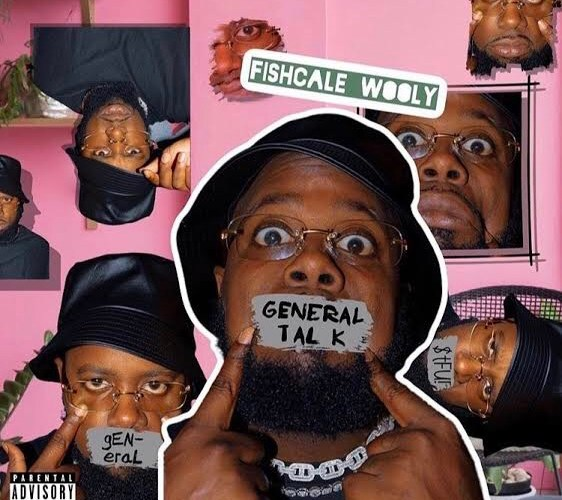 "Fishscale Wooly (@FishscaleWooly) – ""General Talk"" (Mixtape)"