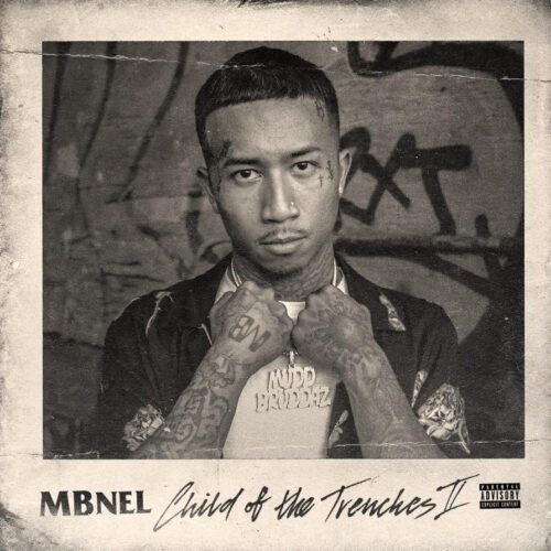 """MBNel (@NellyNelMB) – """"Child of the Trenches II"""" EP"""