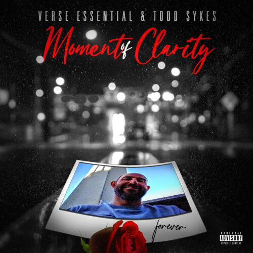"Verse Essential (@VerseEssential) & Todd Sykes – ""Moment of Clarity"" (Album)"