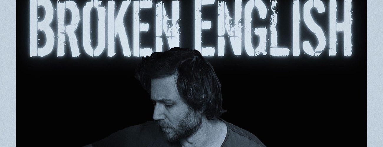 "Eddie Berman (@_EddieBerman) – ""Broken English"" (Video)"