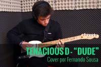 """TENACIOUS D – """"DUDE"""" – COVER POR FERNANDO SOUSA"""