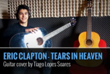 TEARS IN HEAVEN – ERIC CLAPTON – GUITAR COVER POR TIAGO LOPES SOARES