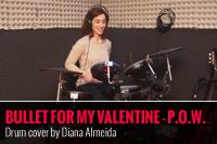 BULLET FOR MY VALENTINE – P.O.W. – DRUM COVER POR DIANA ALMEIDA