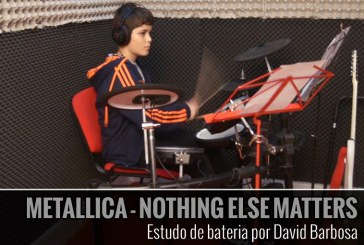 METALLICA – NOTHING ELSE MATTERS – Interpretação na bateria por David Barbosa