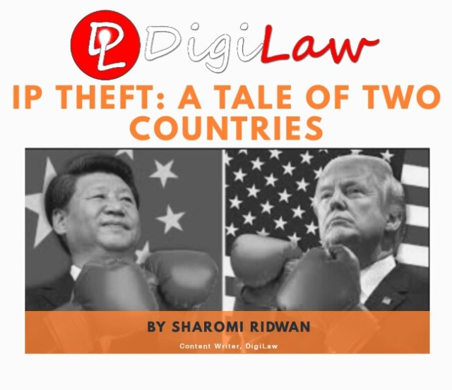 IP Theft: A Tale of Two Countries by Sharomi Ridwan, DigiLaw