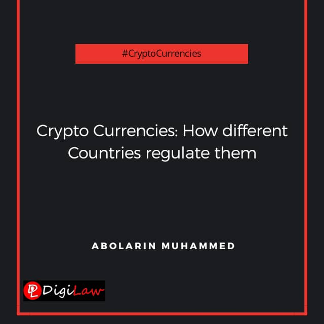 Cryptocurrencies: how different countries regulate them Abolarin Muhammad DigiLaw