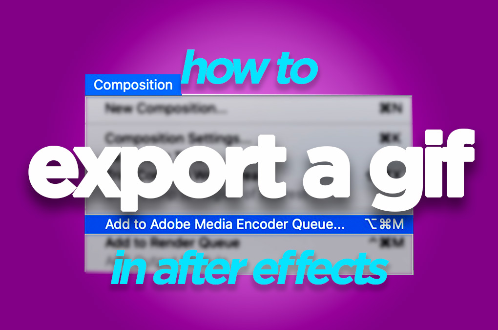 Export Gif After Effects
