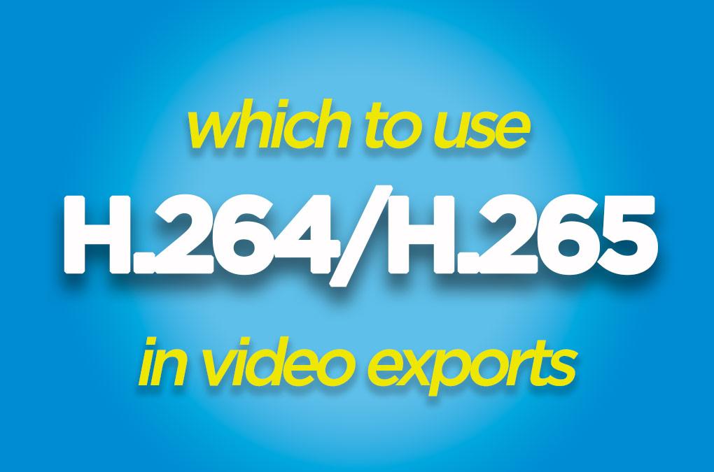 H.264 vs H.265