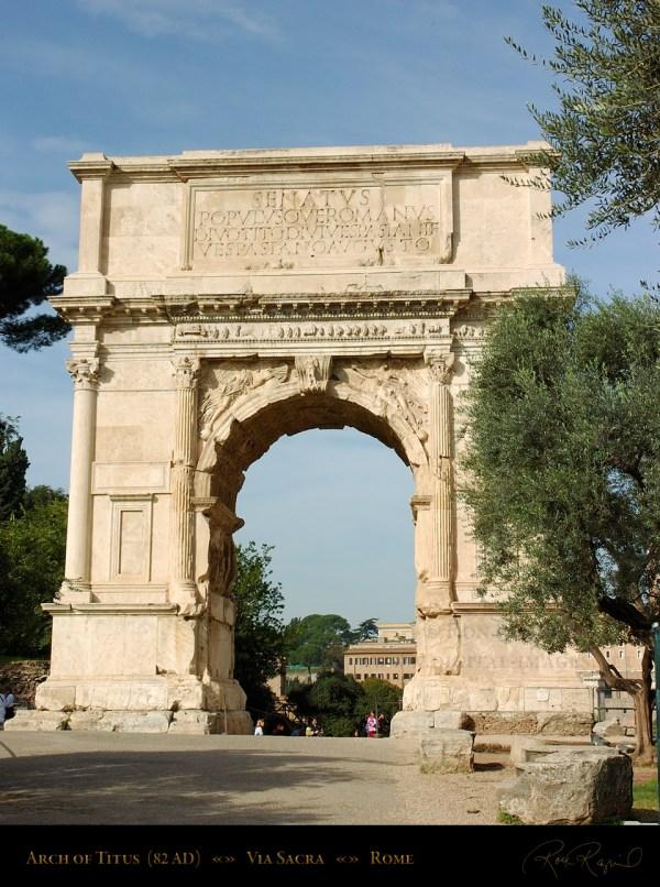 Triumphal Arches Of Severus Constantine And Titus