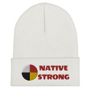NATIVE STRONG Cuffed Beanie