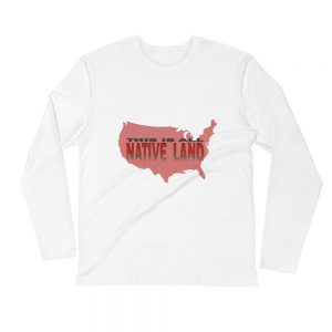 This is all Native Land- Long Sleeve Fitted Crew – Next Level 3601