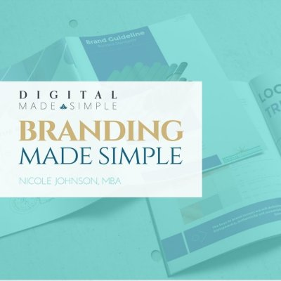 Branding Made Simple™, Digital Made Simple, LLC
