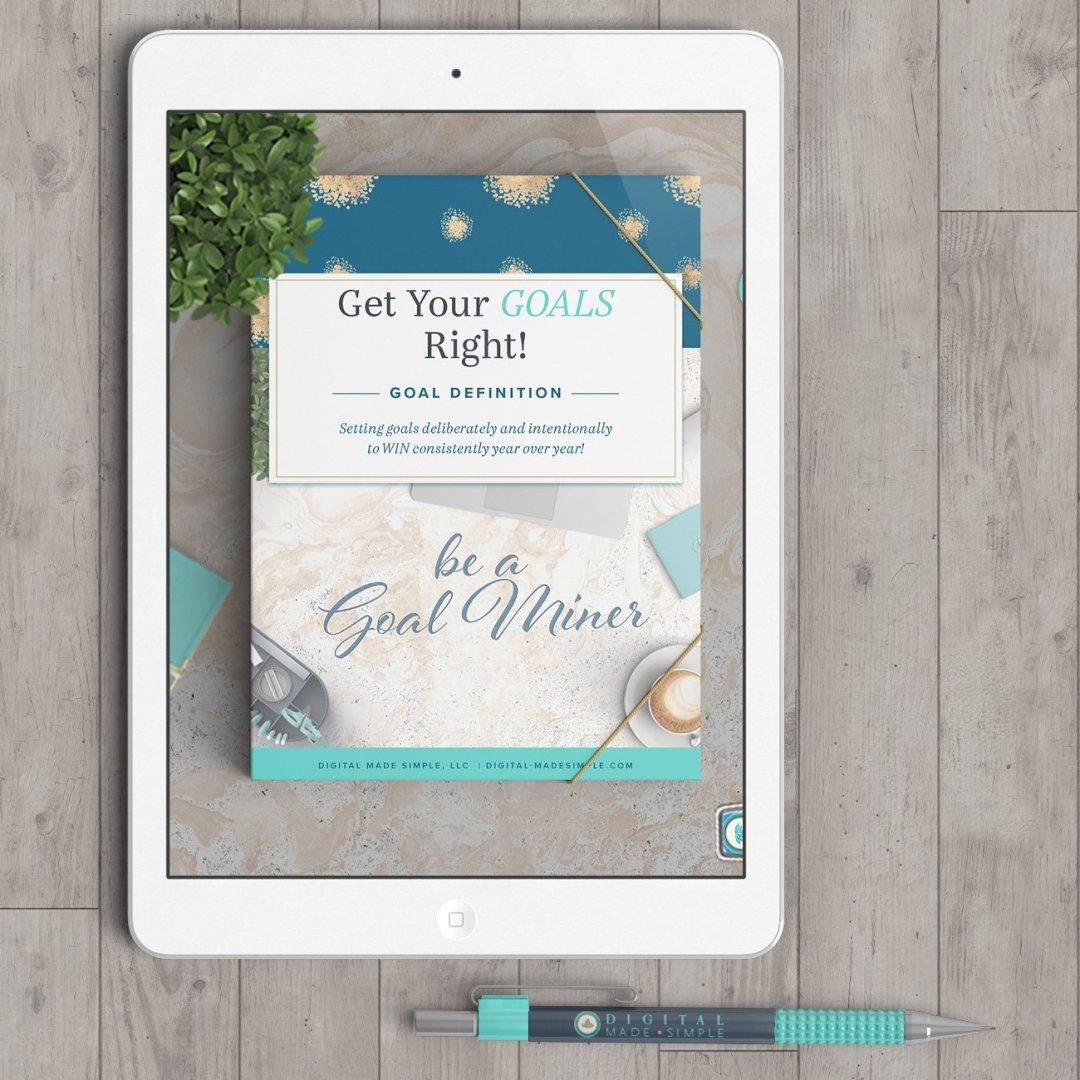 Goal Definition Workbook, Goal Miner, Digital Made Simple, LLC