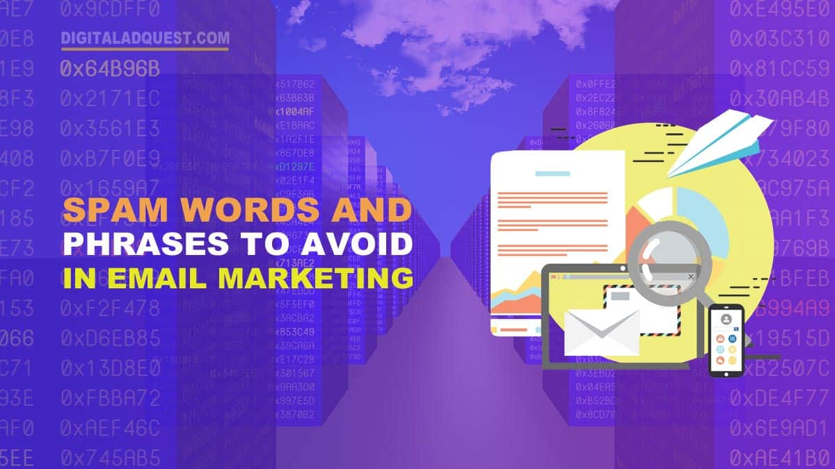 SPAM Words & Phrases To Avoid In Email Marketing