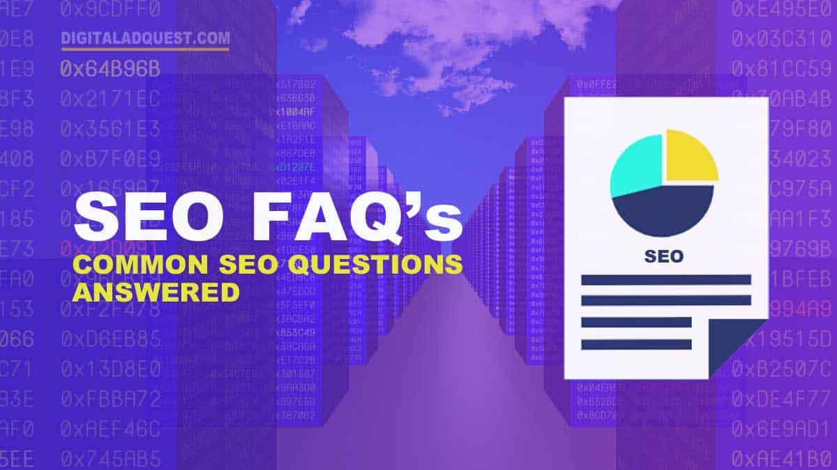 SEO FAQs