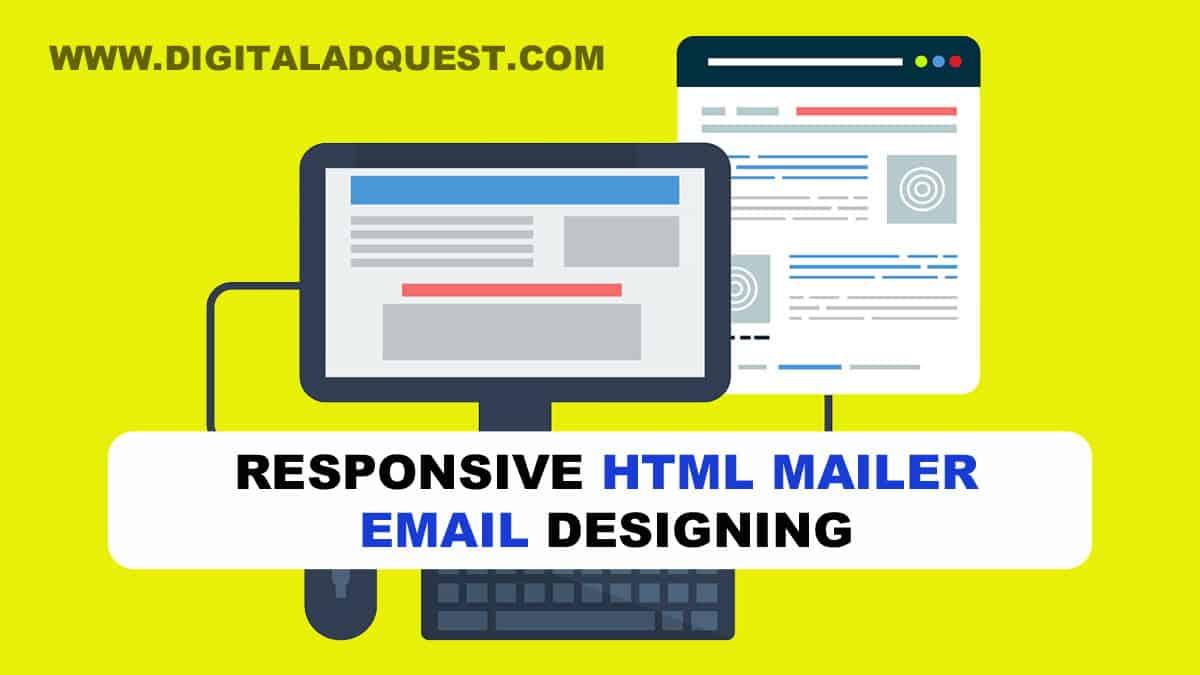 HTML Mailer Email Designing