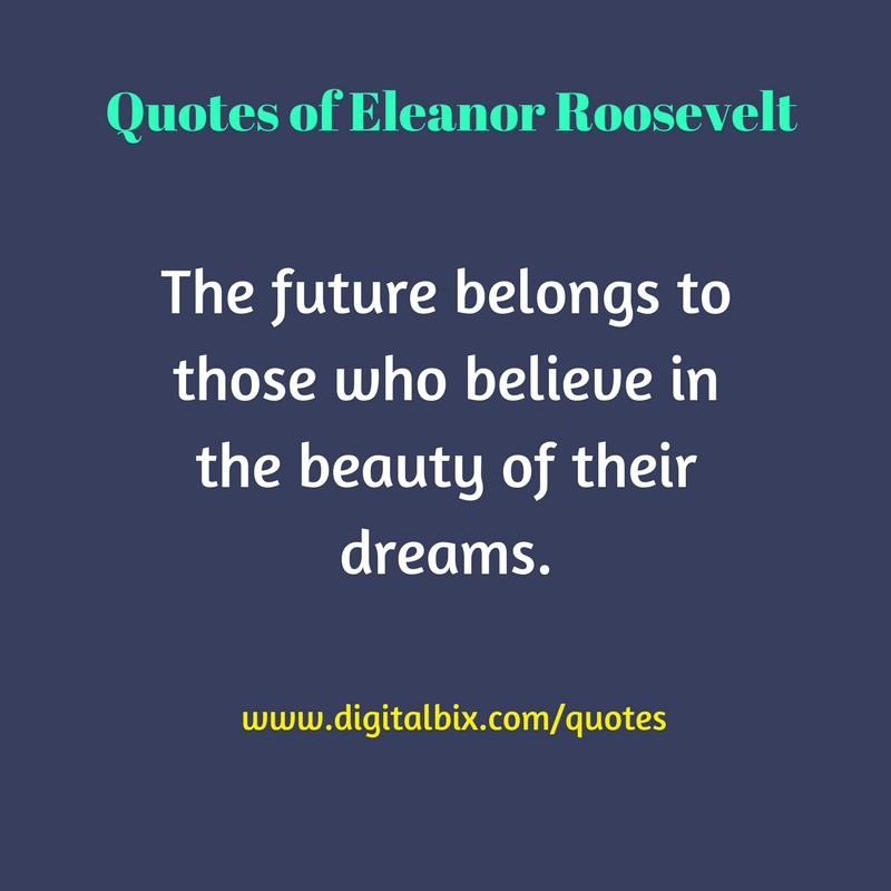 Quotes of Eleanor Roosevelt