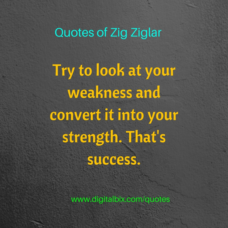 Quotes of Zig Ziglar