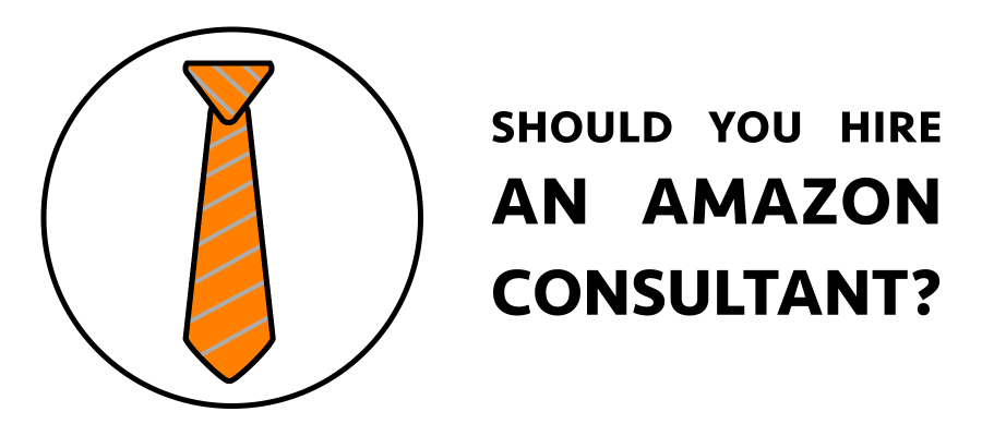 Should you hire an Amazon consultant? text and a tie image