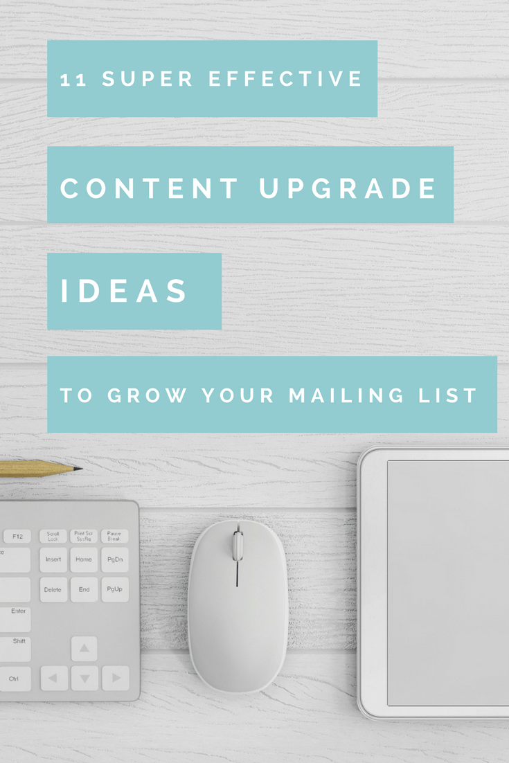 Content upgrade ideas to grow your mailing list