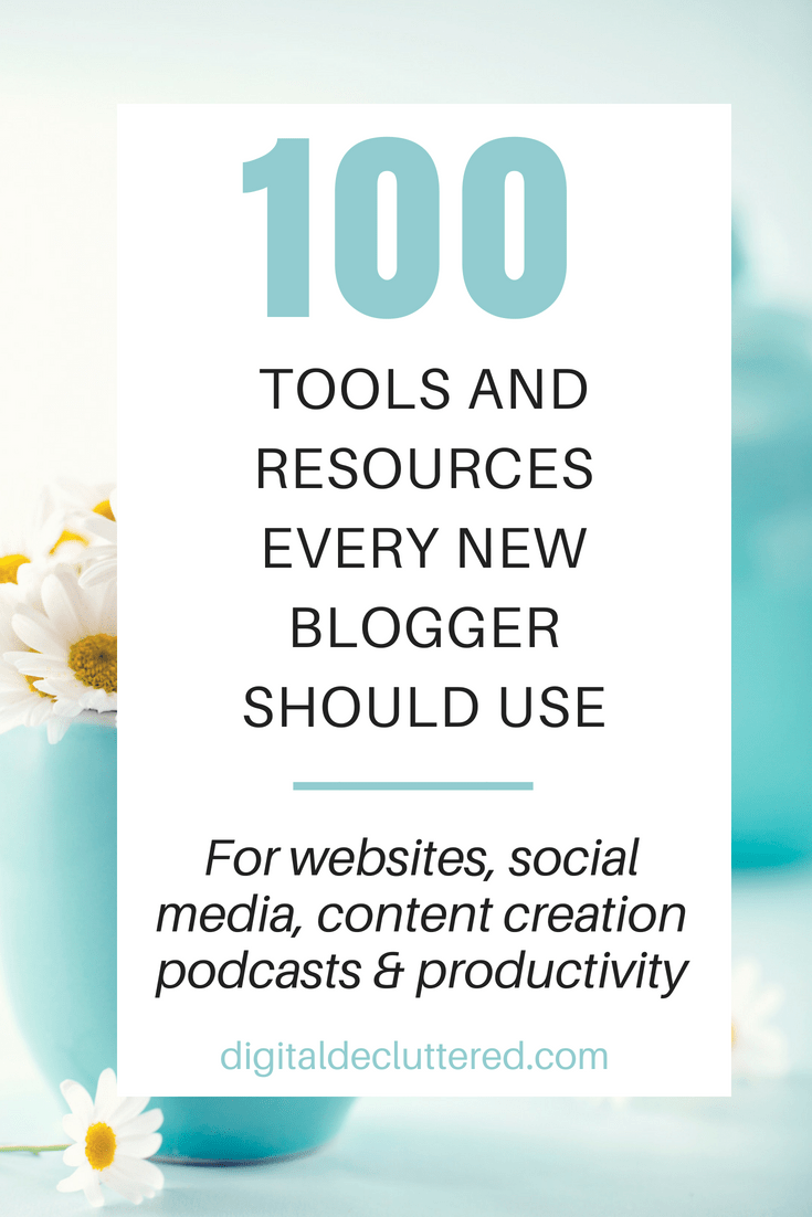 100 tools and resources every new blogger should use