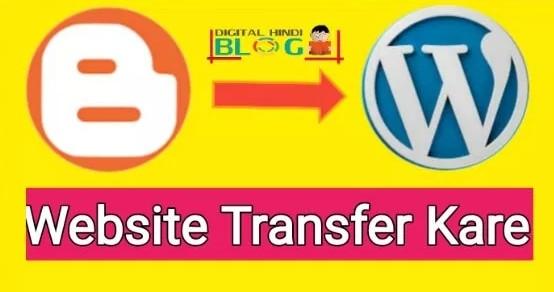 Blogspot Blog Ko WordPress Par Transfer Kare