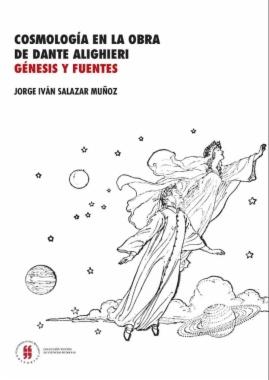 Cosmología en la obra de Dante Alighieri : Génesis y fuentes