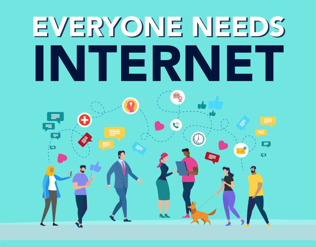 Everyone Needs Internet