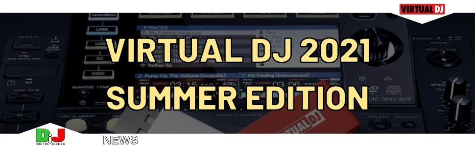 Virtual DJ 2021 – Summer Edition