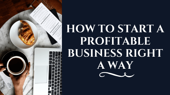 How to Start a Business in 2020 Best Strategies