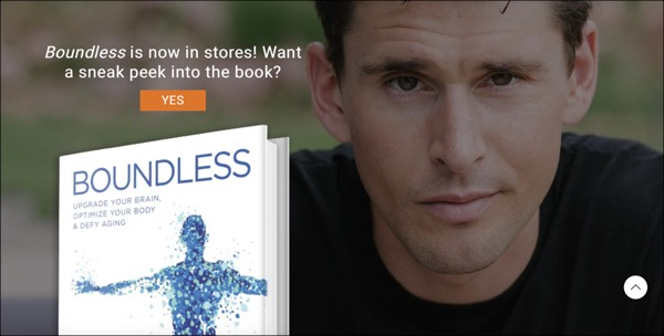 A picture of Ben Greenfield's face behind his book Boundless and an offer to get a sneak peek at the book