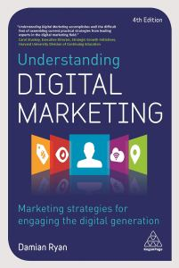 "Cover of the book Understanding Digital Marketing featuring the quote ""Understanding Digital Marketing accomplishes well the difficult feat of assembling current practical strategies from leading experts in the digital marketing field."" The front also features a graphic with a hashtag on a price tag, an eye, a silhouette of a person, a WiFi symbol on a cloud, and a location pin."