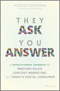 "Cover of the marketing book ""They Ask You Answer"""