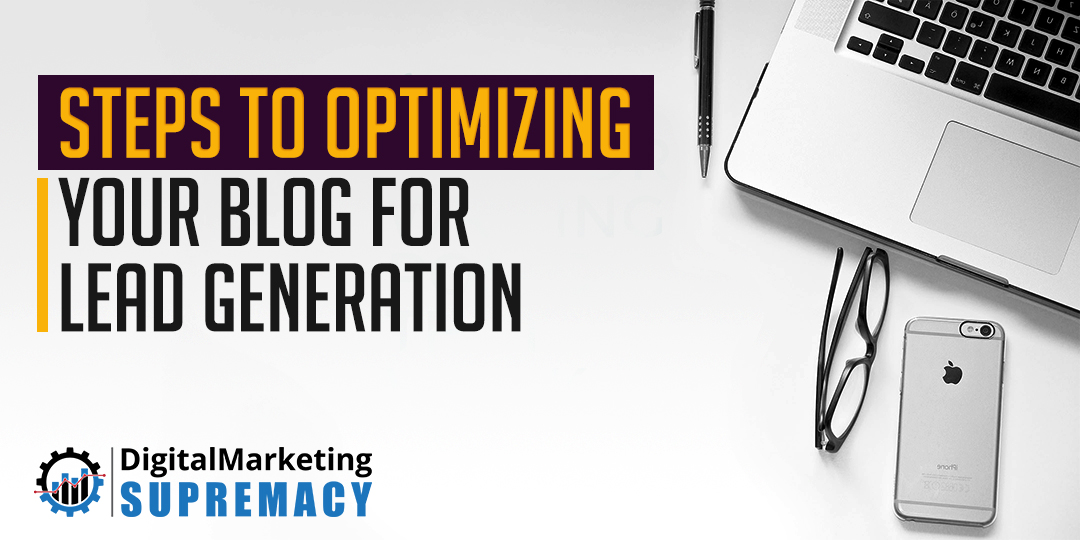 Optimizing Your Blog For Lead Generation