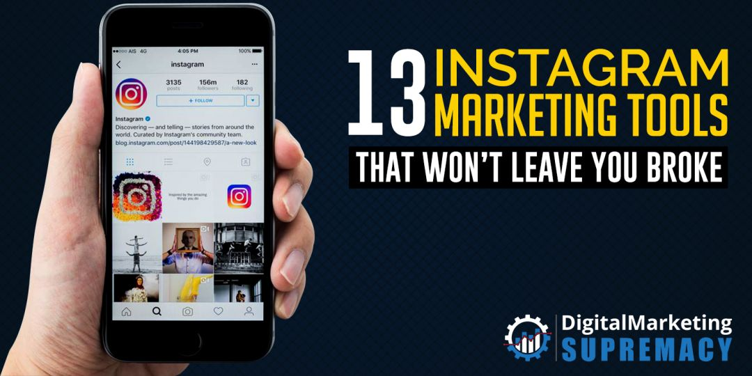 13 Instagram Marketing Tools That Won't Break The Bank