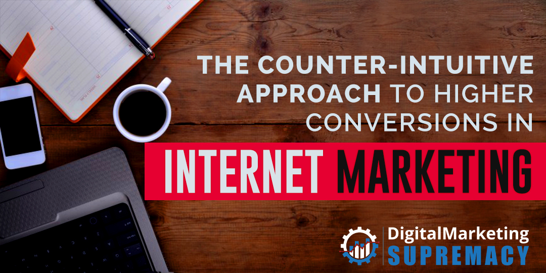 The Counter-Intuitive Approach to Higher Conversions