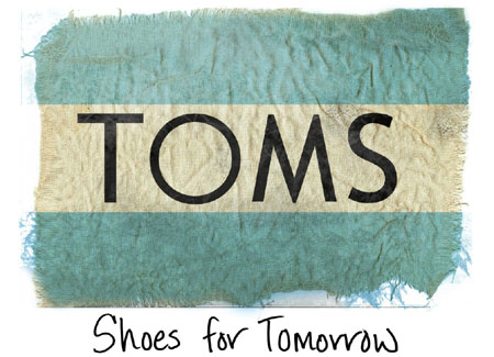 TOMS - shoes for tomorrow
