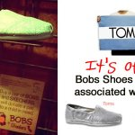 Skechers Bob Shoes Are NOT Associated with Toms Shoes