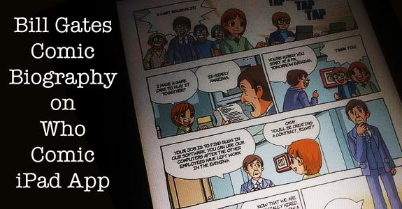 Bill Gates comic biography on the Who Comics iPad app