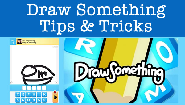 draw something cheats tips and tricks