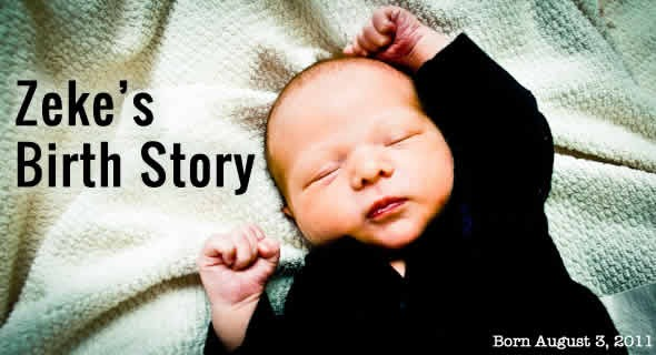 zekes birth story