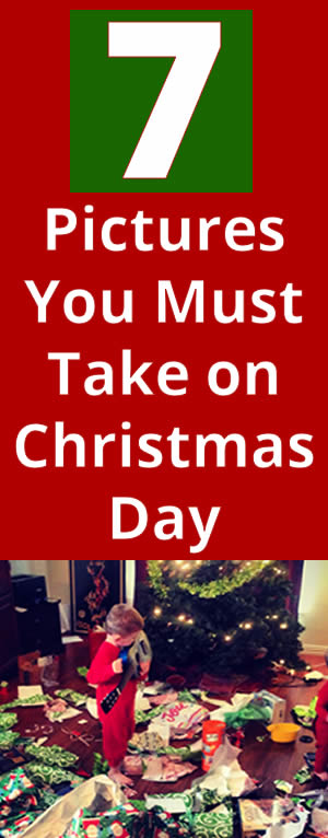 7 Pictures You Must Take on Christmas Day