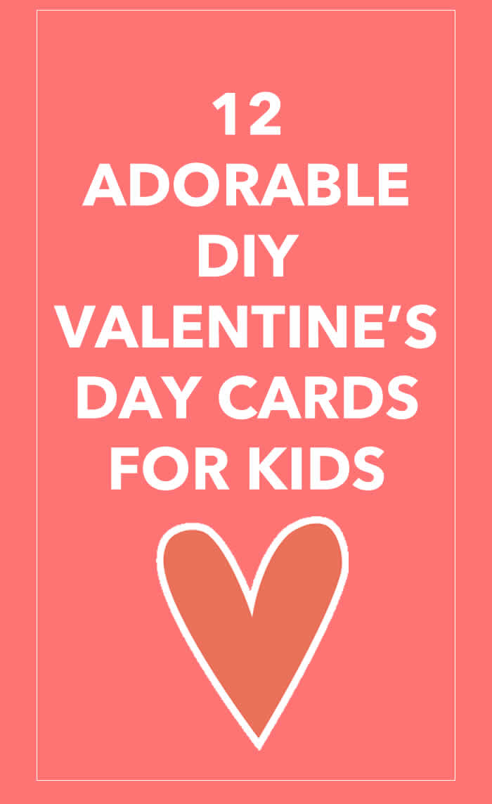 Do It Yourself Valentines day cards for kids