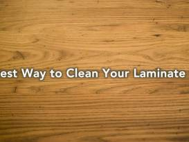 best way to clean your laminate flooring